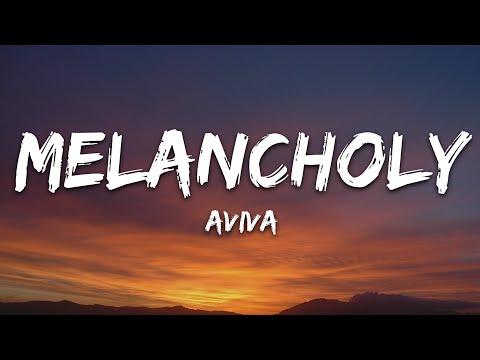 Aviva - Melancholy