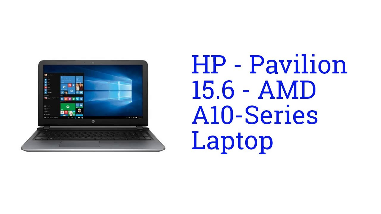 HP Pavilion 156 AMD A10 Series Laptop Specification America