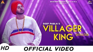 villager-king---deep-pabla-backyard-studios-tricona-latest-song-2019