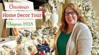 Christmas Home Decor Tour   Vlogmas 2018