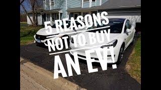 5 reasons NOT to buy an EV.....