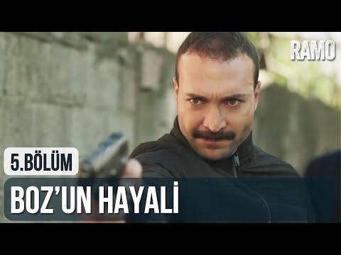 Boz'un Hayali | Ramo 5.  Bölüm
