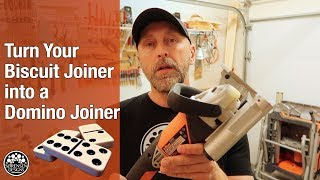 Turn Your Biscuit Joiner Into a Domino Joiner