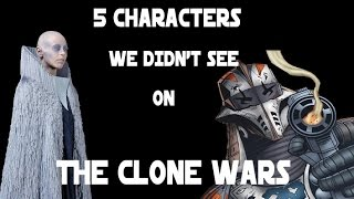 5 Characters we didn