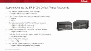 How to Change the Avaya ERS4000 Default Telnet Passwords