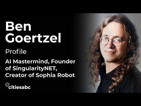 Profiles: Ben Goertzel, AI Mastermind, CEO Founder SingularityNet, Chairman OpenCog