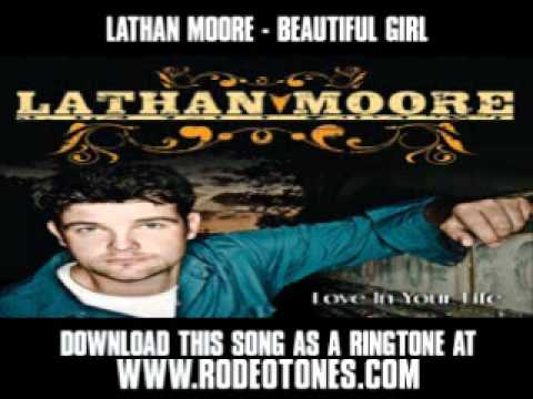 Lathan Moore - Beautiful Girl [ New Video + Lyrics + Download ]