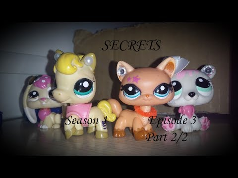 "LPS Series: Secrets S1 Ep 3 PT2/2 ""Miss Popular"""