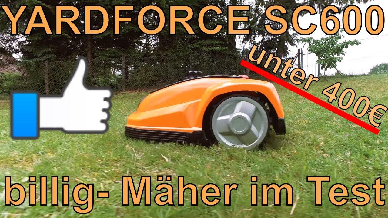 mähroboter für unter 399€ - der yardforce sc600 im test - youtube