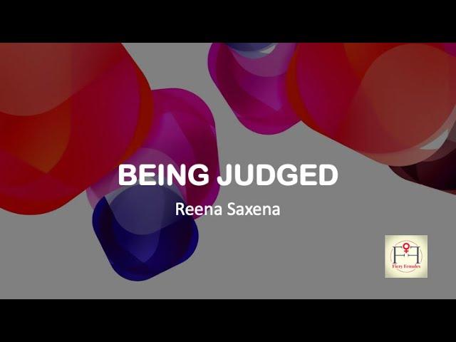 Being Judged (Unfairly)