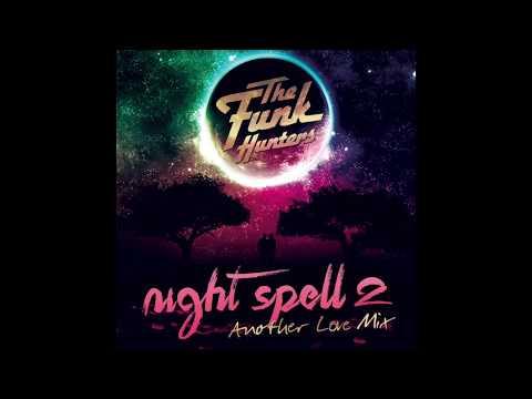 The Funk Hunters Present: Night Spell 2