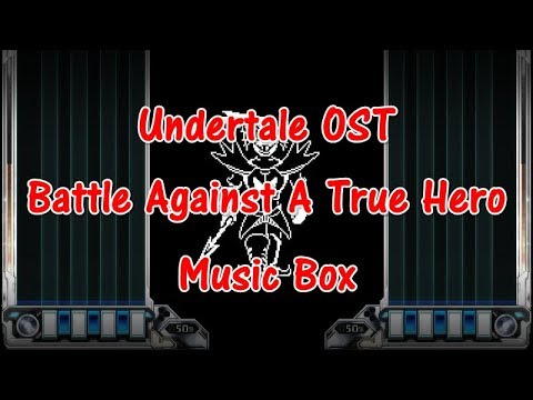 undertale-ost---battle-against-a-true-hero-music-box