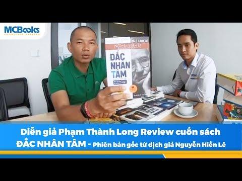 Diễn giả Phạm Thành Long review sách ĐẮC NHÂN TÂM