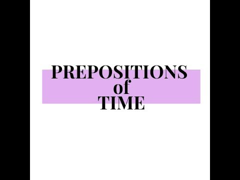 Prepositions of TIME. Qazaqsha English