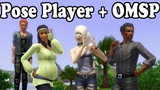 How to Install & Use the Pose Player + OMSP for The Sims 3!