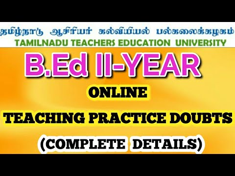 TNTEU B.Ed II-YEAR TEACHING PRACTICE FULL DETAILS: WHEN IT COMPLETES?
