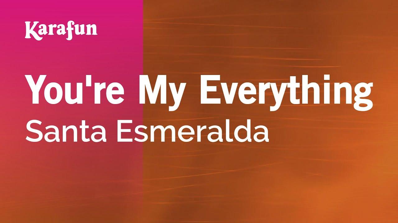 You re my everything by santa esmeralda on mp3, wav, flac, aiff.