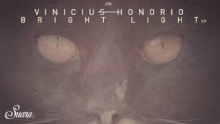 Vinicius Honorio - Bright Light Feat. Balthazar \u0026 Jackrock (Original Mix) [Suara]