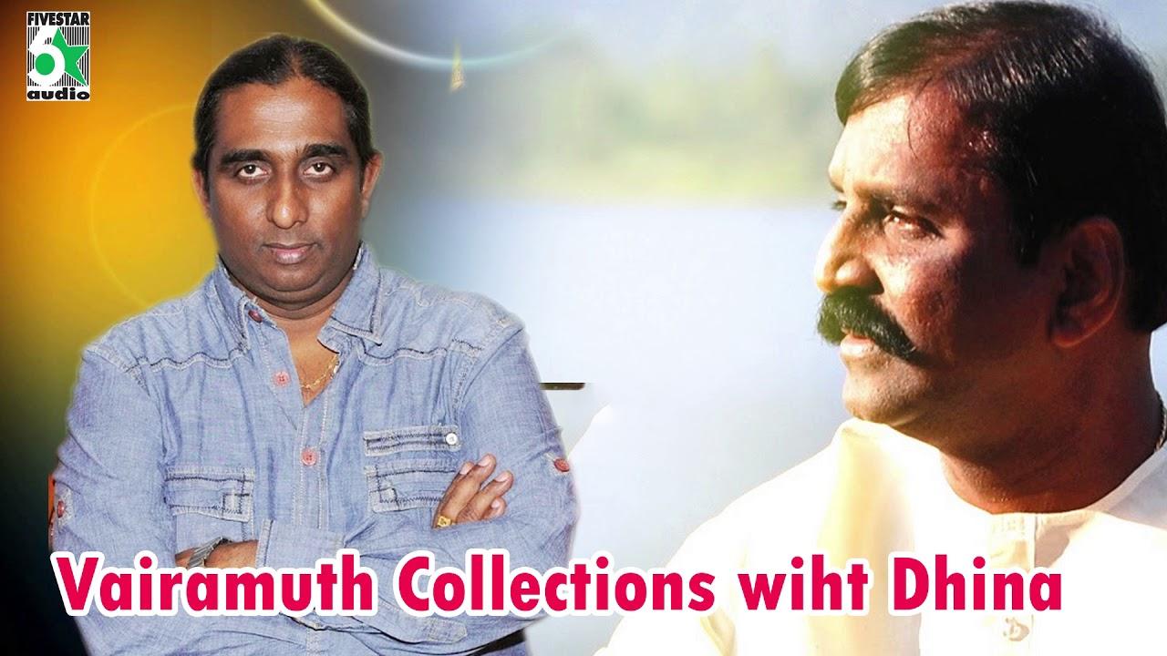 Vairamuthu With Dhina Super Hit Evergreen Audio Jukebox