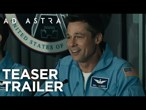 Ad Astra | Teaser Trailer HD | 20th Century Fox 2019