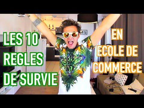 LES 10 REGLES DE SURVIE EN ECOLE DE COMMERCE - NINO ARIAL