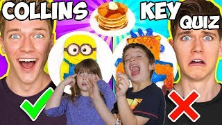 COLLINS KEY QUIZ!!! ARE YOU THE BIGGEST COLLINS KEY FAN?