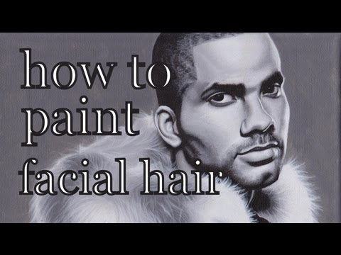 How to Paint Facial Hair with Tips