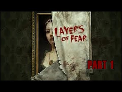 Let's Play Layers of Fear Gameplay Walkthrough Part 1 (XBOX ONE)