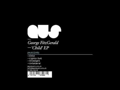 George Fitzgerald - Child (Original Mix)
