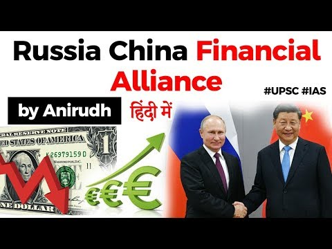 Russia China Financial Alliance - What is Dedollarisation? Both nations increases use of Euro