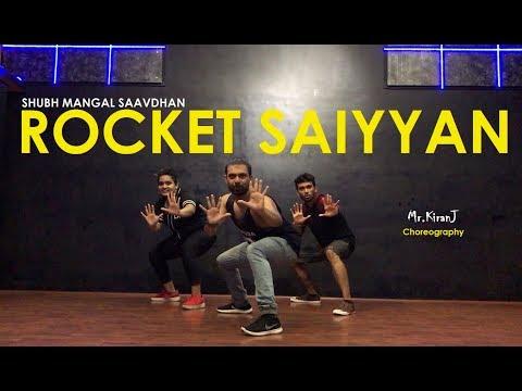 Rocket Saiyyan | Shubh Mangal Saavdhan | Kiran J | DancePeople Studios