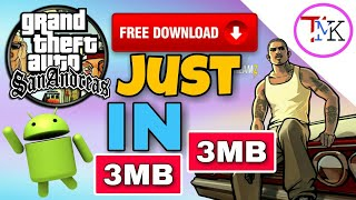 GTA San Andreas 3 MB Size Full Game | Highly Compressed Game On Any Android Phone For Free