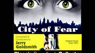 Get Away / Main Title - City of Fear (Ost) [1959]