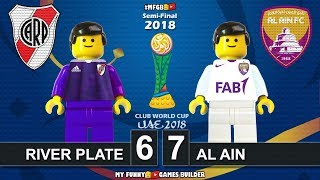 River Plate vs Al Ain 6-7 (2-2) • Semi-Final Club World Cup 2018 (18/12/2018) Goals Lego Football
