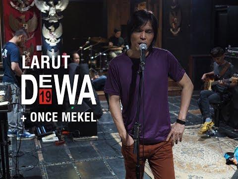 DEWA19 + ONCE - LARUT (LATIHAN STUDIO) HD