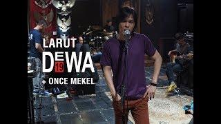 Larut - Dewa19 ft. Once Mekel & Tyo Nugros (Studio Rehearsal)