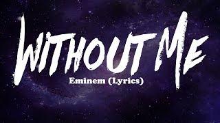 Eminem - Without Me (Lyrics)
