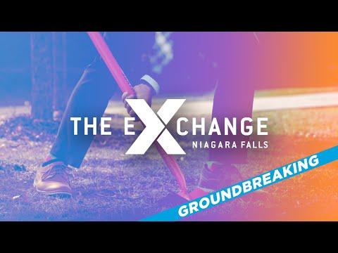 Niagara Falls Exchange Groundbreaking