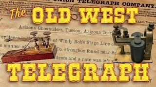 The Old West Telegraph