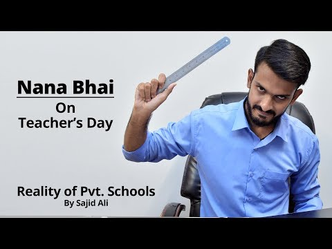 Nana Bhai On Teacher's Day l Sajid Ali