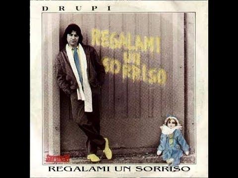 DRUPI REGALAMI UN SORRISO(Le piu belle canzoni di Drupi) FONIT 1981 1985 ORIGINAL FULL ALBUM