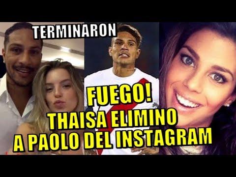 FUEGO!!! TERMINARON THAISA LEAL BORRO TODAS LAS FOTOS Y BLOQUEO A PAOLO GUERRERO DE INSTAGRAM