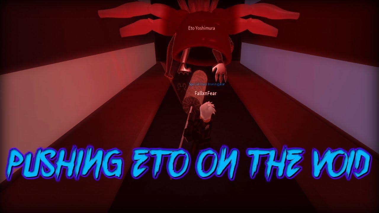 Ro-Ghoul - Pushing Eto Yoshimura Boss in The Void!