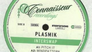 Plasmik - Pitch It