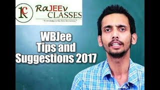Wbjee 2017 exam tips and suggestions.