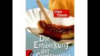 Video Uwe Timm Die Entdeckung der Currywurst Hörbuch Komplett Deutsch 2016 Part 2 download MP3, 3GP, MP4, WEBM, AVI, FLV Desember 2017