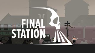 The Final Station Announcement Trailer