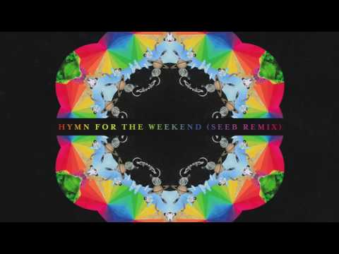 Hymn For The Weekend (Seeb Remix)  - Coldplay