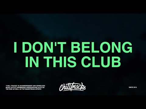 Why Don&39;t We Macklemore – I Don&39;t Belong In This Club