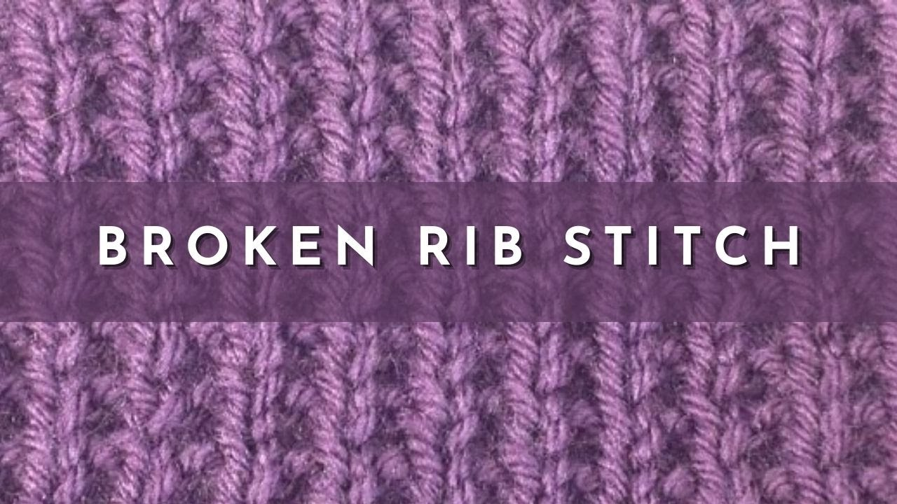 Knitting Styles English : How to knit the broken rib stitch english style youtube